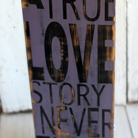 TRUE LOVE Hand Painted and Distressed by MannMadeDesigns4