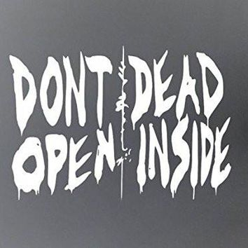 DECAL ADDICTION, INC | Walking Dead Don't Open Dead Inside  Vinyl Car/Laptop/Window/Wall Decal