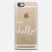 WHY HELLO iPhone 6 case by Sara Moore | Casetify