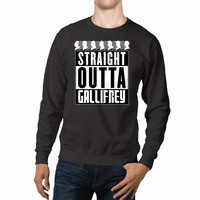 Straight Outta Gallifrey Doctor Who Unisex Sweaters - 54R Sweater