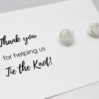 Love Knot earrings 925 sterling silver, Thank you for helping us tie the knot gift for bridesmaid, maid of honor, 8 mm stud earrings
