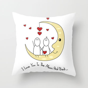 I Love You To The Moon And Back... Throw Pillow by Digi Treats 2 | Society6
