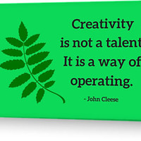 Creativity is not a talent. It is a way of operating - John Cleese by IdeasForArtists