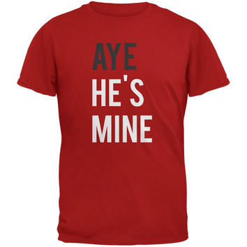 Valentine's Day AYE He's Mine Red Adult T-Shirt