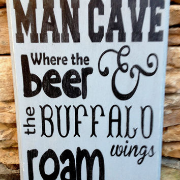 Man Cave Hand Painted Wood Sign Made in USA Man Gift, Father Gift Husband Gift