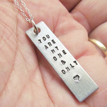 Necklace You Are My One & Only Hand Stamped Rectangle Jewelry Charm Aluminum Sterling Silver Cable Chain Tiny Font