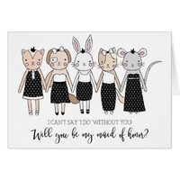 Charming Animals Will You Be My Maid of Honor? Card