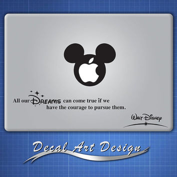 Walt Disney Quotes All our dreams can come true - Apple Macbook Laptop Vinyl Sticker Decal(D009)