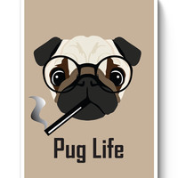 Pug Life Funny Dog illustration Poster