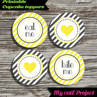 """Eat Me...Bite Me...Heart - Cupcake toppers - Yellow & Grey - Instant Download - Party printable - Party favor - Candy Bar - 5 cm / 2"""""""