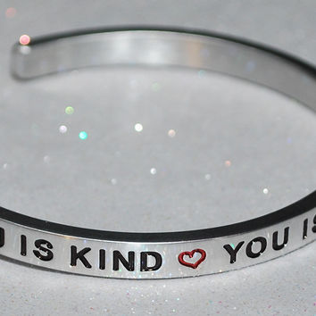 You Is Kind * You Is Smart * You Is Important