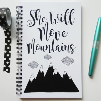 Writing journal, spiral notebook, bullet journal, sketchbook, black and white, motivational, blank lined grid - She will move mountains