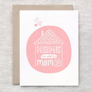 Mothers Day Card - Hand Drawn Card - Home is Where Mom Is - House Illustration - White on Peachy Pink