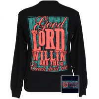 Girlie Girl Originals Good Lord Willin Christian Long Sleeve T-Shirt