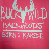 SALE Southern Chics Buck Wild Deer Born & Raised Pink Backwoods Bright T Shirt