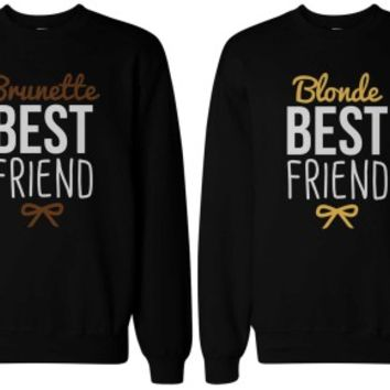 Brunette and Blonde BFF Matching Sweatshirts