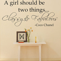 A girl should be two things.. Classy & Fabulous Coco Chanel Quote Wall Decal