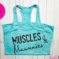 Womens Workout Tank. Muscles and Manicures Workout Tank. Exercise tank. Burnout tank. Motivational Fitness Shirt. Custom. Crossfit. Running