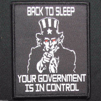 Back To Sleep Your Government Is In Control USA Uncle Sam Tactical Swat Velcro Morale Patch 7e1b