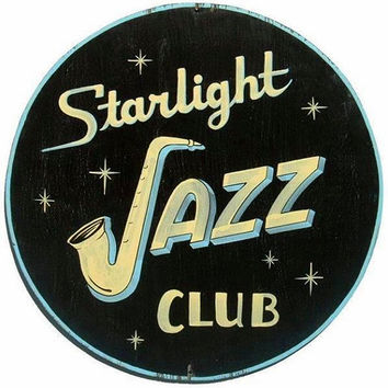 Jazz Club Sign, Hand Painted, Starlight, Vintage Inspired