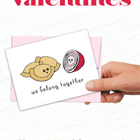 Cute Valentines Day Cards, Pittsburgh Food Valentine, Pierogis and Onions Valentine, We Belong Together Valentine, Illustrated Greeting Card