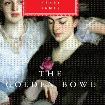 The Golden Bowl (Everyman's Library (Cloth))
