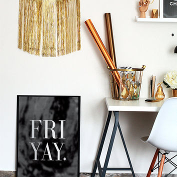 Friyay Poster, Funny Wall Decor, Office Decor, Minimal Art, Typography Poster, Motivational Print.