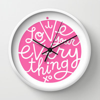 I Love Your Everything (pink) Wall Clock by Gigglebox