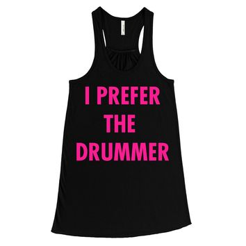 NEON PINK PRINT! I Prefer The Drummer, Women's Flowy Tank Top