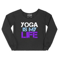 Yoga Is My LIFE. fitness. athletic.exercise.-Female Black Hoodie