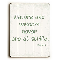 Nature And Wisdom by Artist Sylvia Coomes Wood Sign