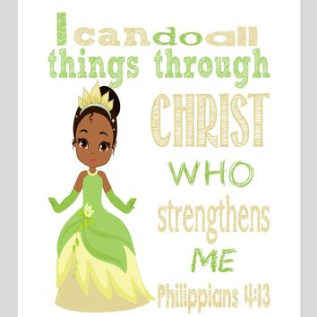 Tiana Christian Princess Nursery Decor Art Print - I Can Do All Things Through Christ Who Strengthens Me - Philippians 4:13 Bible Verse - Multiple Sizes