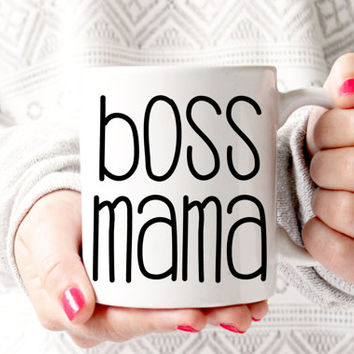 Boss Mama Coffee Mug | Mompreneur | Gift for Her | Boss Babe | Business Owner Gifts | Creative Gifts | Etsy Seller Mug