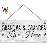 "Grandma and Grandpa Live Here Sign, Distressed Style, Gift For Grandparents, Gift From Grandchild, 6"" x 14"" Sign, Made To Order"