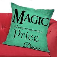 Once Upon a Time rumpelstiltskin Magic always comes at a price deary - Pillow for TehAnget