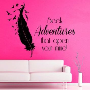 Wall Decals Vinyl Decal Sticker Life Quote Seek Adventures That Open Your Mind Birds Feather Art Home Interior Design Living Room Decor