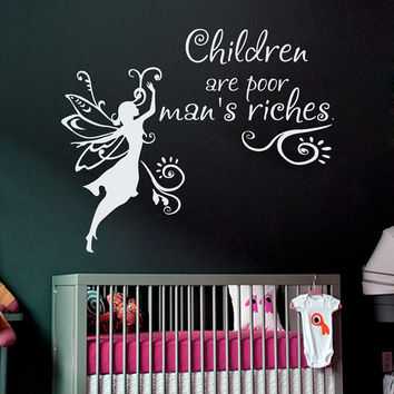 Wall Decals Vinyl Sticker Family Decal Children Are Poor Man's Riches Home Decor Murals  Tinkerbell Fairy  Girl Bedroom Nursery Dorm MM40