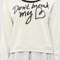 DON'T BREAK MY HEART SWEATSHIRT