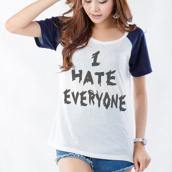 I hate everyone T Shirt Womens Funny Shirt Hipster Tumblr Graphic Tee Cool Slogan Swag Dope Grunge Teenager Fashion Blogger Instagram