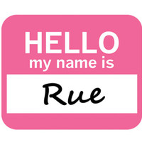 Rue Hello My Name Is Mouse Pad