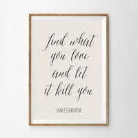 Charles Bukowski Quote Art Print - Literature Quote Wall Art - Literary Art Poster - Gift for English Major - Poetry Wall Print - Minimal