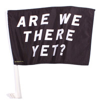 Are We There Yet? Car Flag