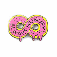 Always Hungry Donut Pin