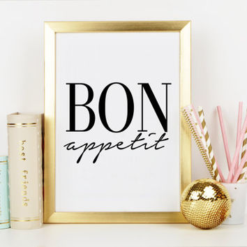 BON APPETIT SIGN,Fashion Print,Fashion Quote,Dorm Decor,Kitchen Wall Art,French Poster,Kitchen Print,Bon Appetit Poster,Typography Quote