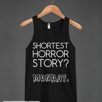 Shortest Horror Story? Monday-Unisex Black Tank