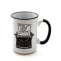 Writers Mug with Typewriter Funny Gift for Author or Lover of Writing Stay Up Late