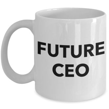 Future CEO Coffee Mug Ceramic Coffee Cup