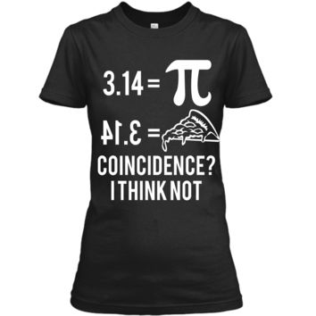 Funny Math Pun Pi Day 2019 Pi Equals Pie T-Shirt Ladies Custom