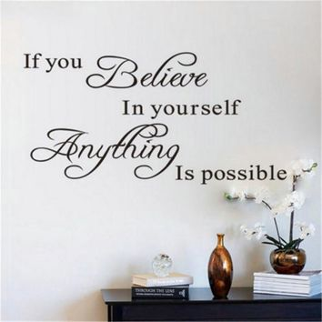 Inspirational Quote If You Believe In Yourself Decals Wall Sticker Art Decal Mural Sticker Decal Decor