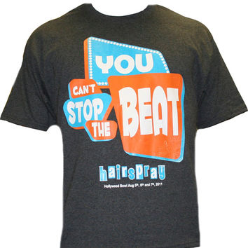 Broadway Merchandising Hairspray You can't stop the beat T-shirt